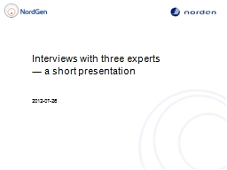 Interviews with three experts