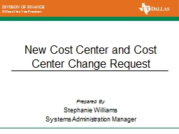 New Cost Center and Cost Center Change Request PowerPoint PPT Presentation