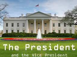The President PowerPoint PPT Presentation