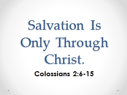 Salvation Is Only Through Christ.