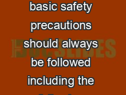 IMPORTANT SAFEGUARDS When using electrical appliances basic safety precautions should always be followed including the following READ ALL INSTRUCTIONS BEFORE USE