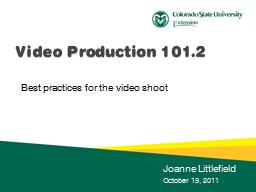 Best practices for the video shoot