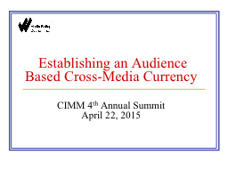 Establishing an Audience Based Cross-Media Currency