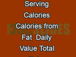 NUTRITION FACTS Serving size  cup g  corn flakes cereal Amount Per Serving Calories Calories from Fat  Daily Value Total Fat g Saturated Fat Trans Fat g Cholesterol mg Sodium  mg  Total Carbohydrate