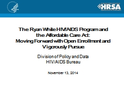 The Ryan White HIV/AIDS Program
