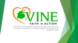 VINE Faith in Action promotes quality of life and a culture