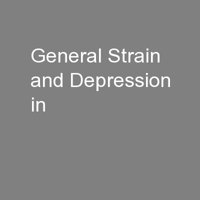 General Strain and Depression in