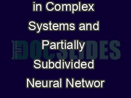 Substructure in Complex Systems and Partially Subdivided Neural Networ