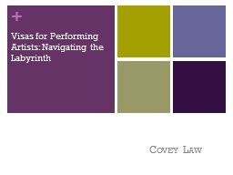 Visas for Performing Artists: Navigating the Labyrinth
