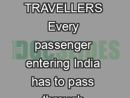 CUSTOMS GUIDE FOR TRAVELLERS Every passenger entering India has to pass through