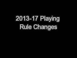 2013-17 Playing Rule Changes