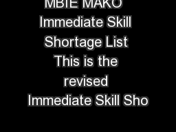 MBIE MAKO  Immediate Skill Shortage List This is the revised Immediate Skill Sho