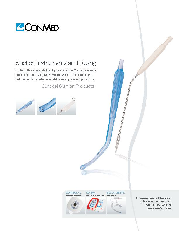 Suction Instruments and TubingConMed offers a complete line of quality