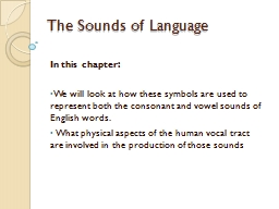 The Sounds of Language PowerPoint PPT Presentation