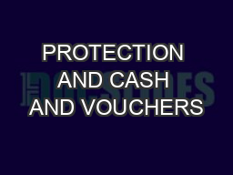 PROTECTION AND CASH AND VOUCHERS