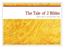 The Tale of 2 Bibles