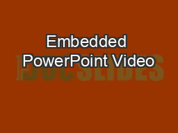 Embedded PowerPoint Video