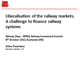 Liberalisation of the railway markets. A