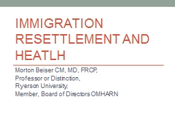 IMMIGRATION RESETTLEMENT AND HEATLH