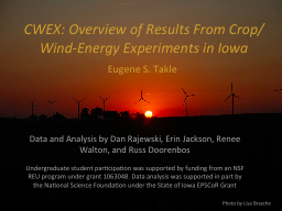 CWEX: Overview of Results From Crop/Wind-Energy Experiments