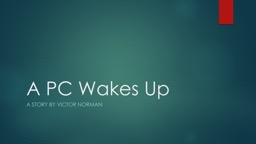 A PC Wakes Up