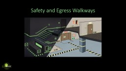 Safety and Egress Walkways PowerPoint PPT Presentation