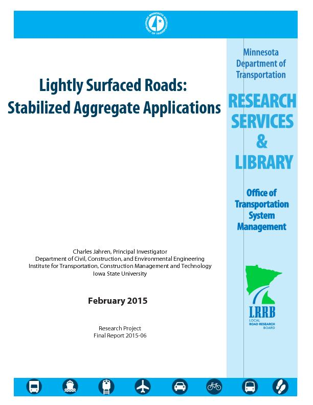 Lightly Surfaced Roads: Stabilized Aggregate Applications