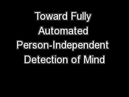 Toward Fully Automated Person-Independent Detection of Mind