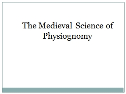 The Medieval Science of Physiognomy
