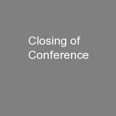 Closing of Conference