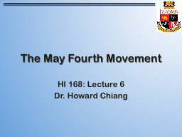 The May Fourth Movement PowerPoint PPT Presentation