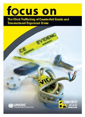 The Illicit Traf cking of Counterfeit Goods and Transnational Organized Crime  The Illicit Trafcking of Counterfeit Goods and Transnational Organized Crime As a global multibillion dollar crime organ