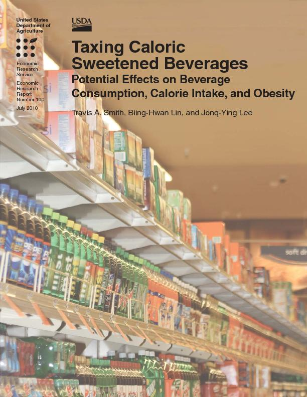 Taxing Caloric Sweetened Beverages: Potential Effects on Beverage Cons