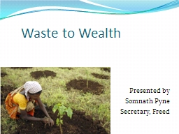 Waste to Wealth PowerPoint PPT Presentation