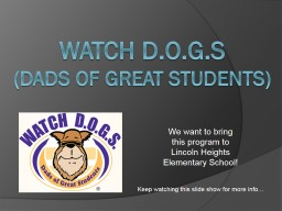 Watch D.O.G.S PowerPoint PPT Presentation