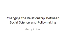 Changing the Relationship Between  Social Science and Polic