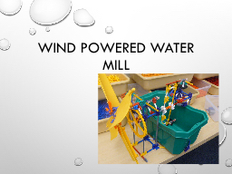 Wind powered water mill