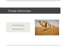 Trade Networks PowerPoint PPT Presentation