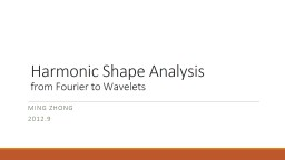 Harmonic Shape Analysis