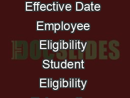 Updated  COURSE FEE COURTESY PROGRAM TOPIC Summary of the Benefit Effective Date Employee Eligibility Student Eligibility Extenuating Eligibility Enrollment and Admission Requirements Office of Finan PowerPoint PPT Presentation
