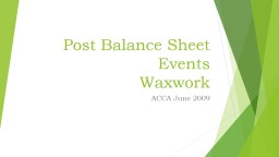 Post Balance Sheet Events