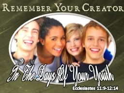 1 Remember Your Creator