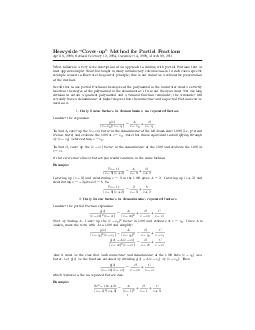 Heavyside Coverup Method for Partial Fractions April   Revised February   December   March   What follows is a very terse description of an approach to dealing with partial fractions that at least ap