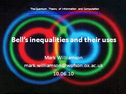Bell's inequalities and their uses PowerPoint PPT Presentation