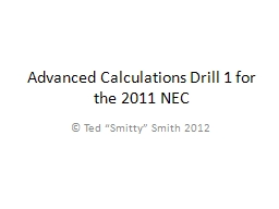 Advanced Calculations Drill 1 for the 2011 NEC