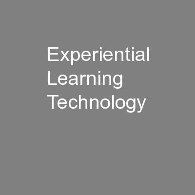 Experiential Learning Technology
