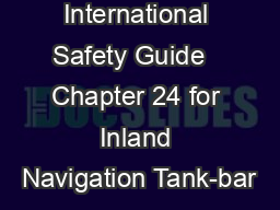 International Safety Guide   Chapter 24 for Inland Navigation Tank-bar