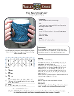 Fancy Mug Cozy Designed by Kirsten Hipsky Turn any mug into a fancy mug whose contents stay warmer longer with this elegant lace mug cozy