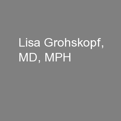 Lisa Grohskopf, MD, MPH PowerPoint PPT Presentation