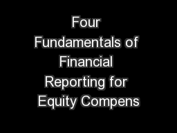 Four Fundamentals of Financial Reporting for Equity Compens